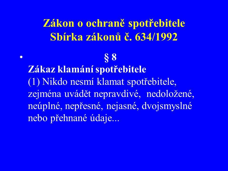 Zákon o ochraně spotřebitele Sbírka zákonů č. 634/1992