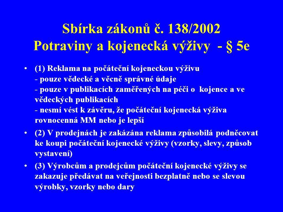 Sbírka zákonů č. 138/2002 Potraviny a kojenecká výživy - § 5e