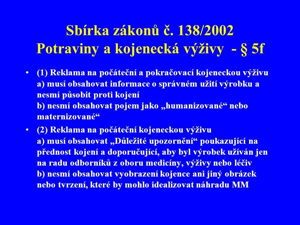 Sbírka zákonů č. 138/2002 Potraviny a kojenecká výživy - § 5f