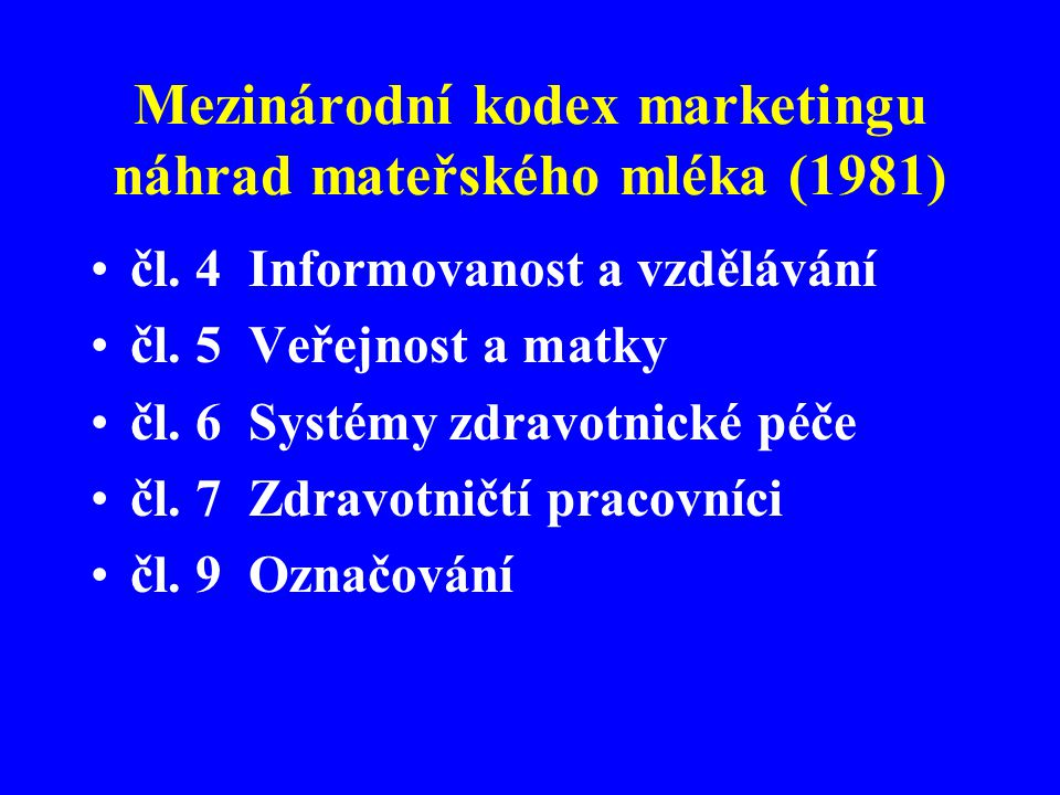 Mezinárodní kodex marketingu náhrad mateřského mléka (1981)