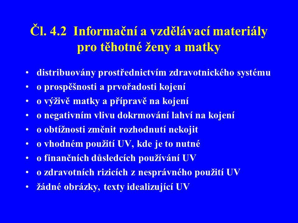 Čl. 4.2 Informační a vzdělávací materiály pro těhotné ženy a matky