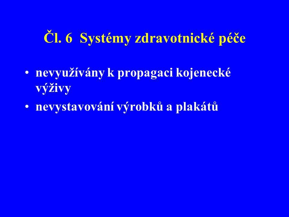 Čl. 6 Systémy zdravotnické péče