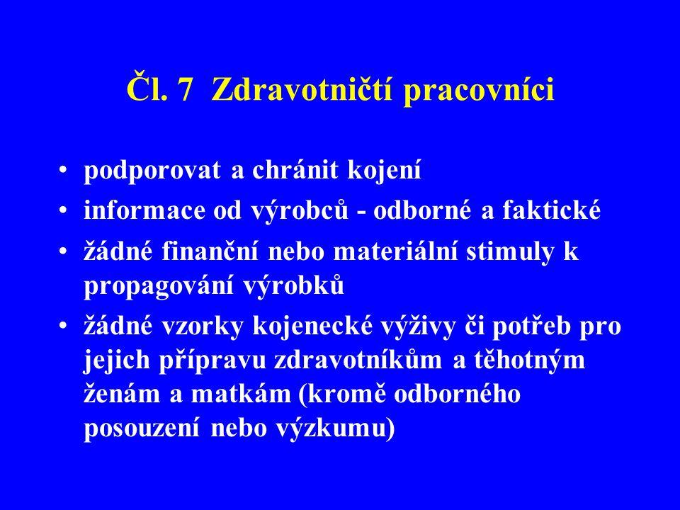 Čl. 7 Zdravotničtí pracovníci