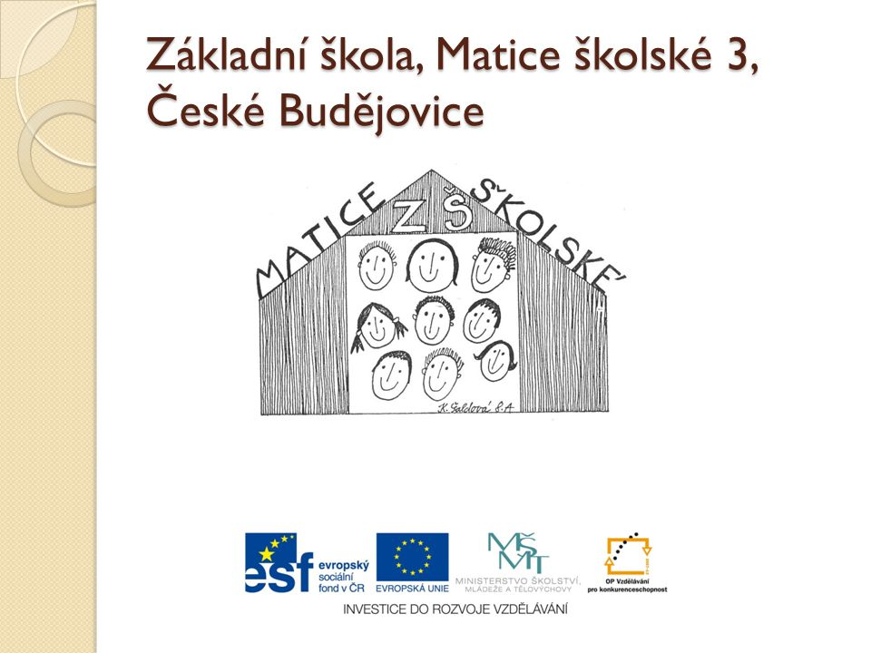 Základní škola, Matice školské 3, České Budějovice