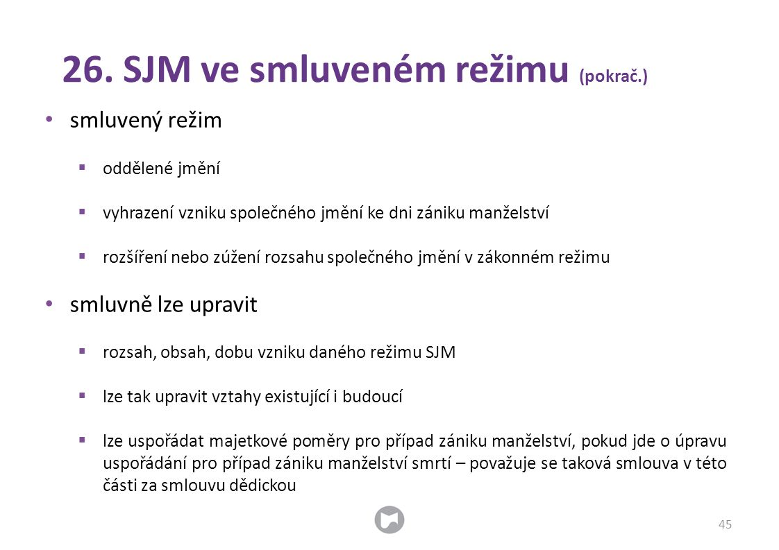 26. SJM ve smluveném režimu (pokrač.)