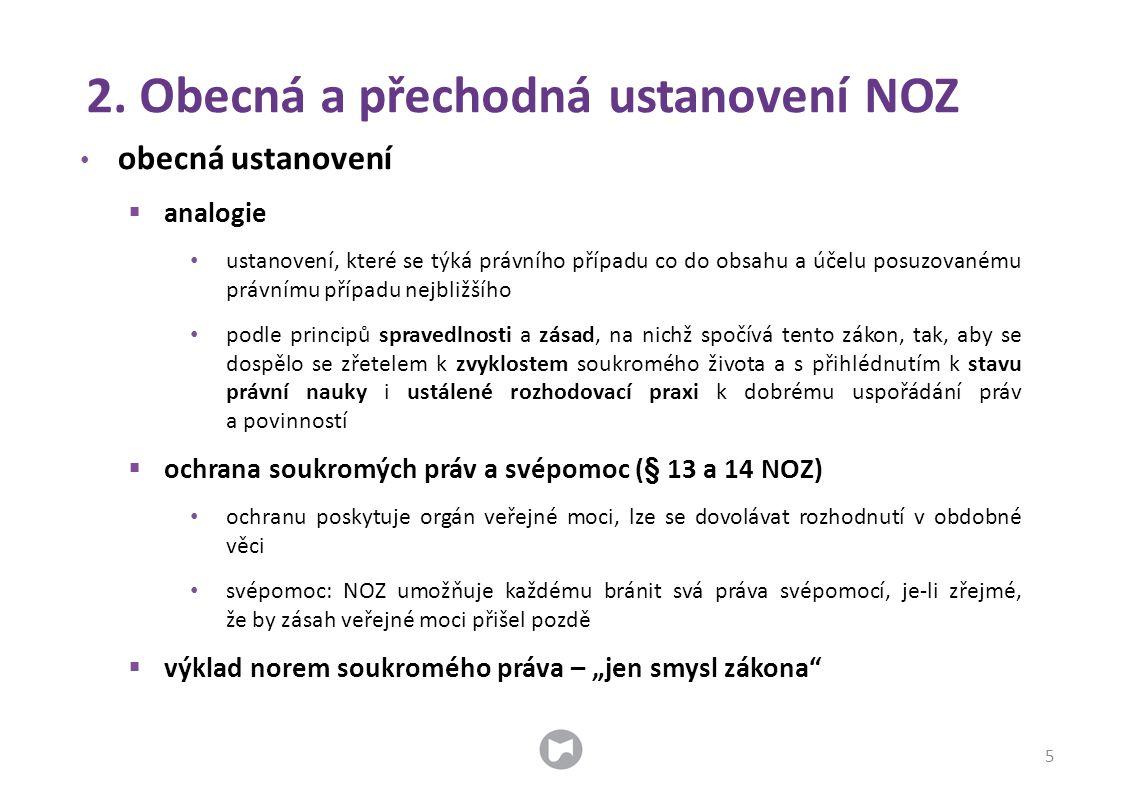 2. Obecná a přechodná ustanovení NOZ