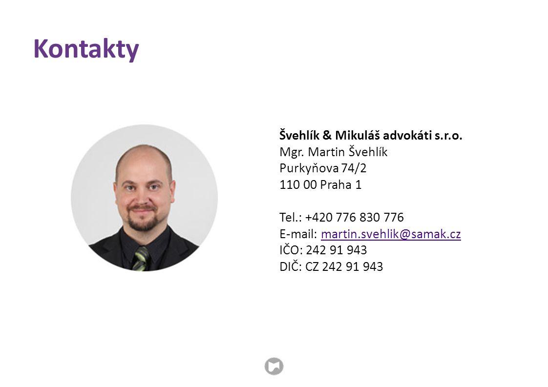 Kontakty Švehlík & Mikuláš advokáti s.r.o. Mgr. Martin Švehlík