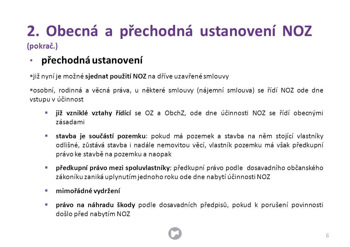 2. Obecná a přechodná ustanovení NOZ (pokrač.)