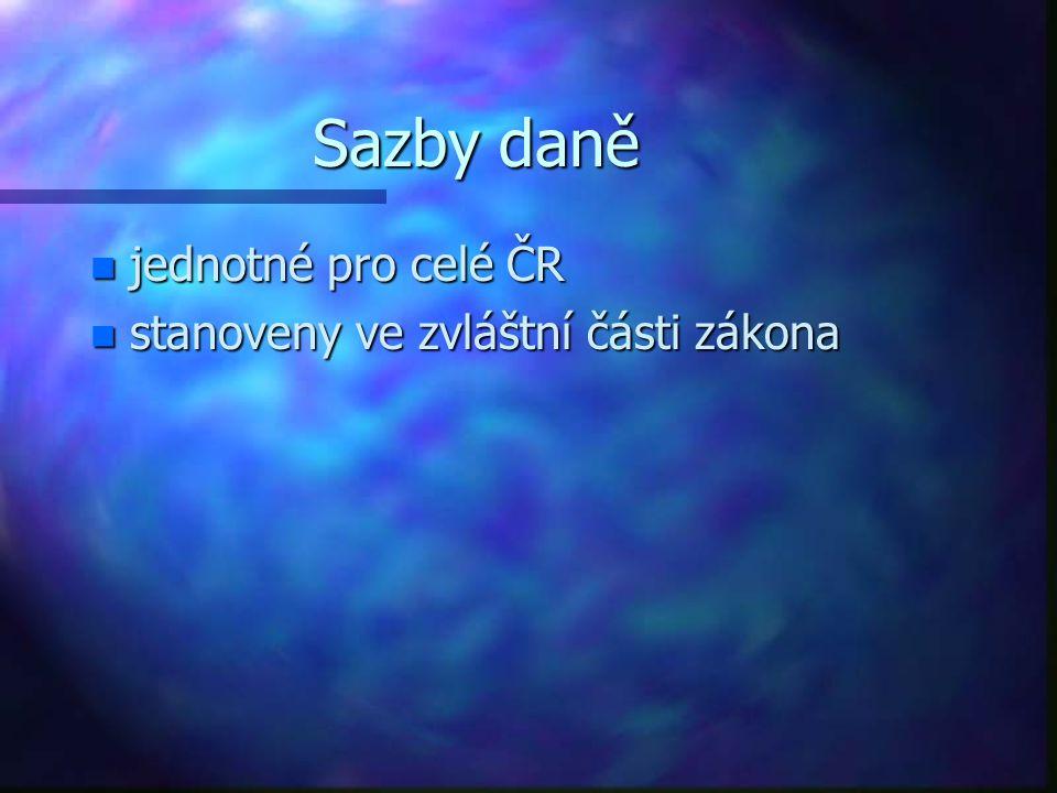 Sazby daně jednotné pro celé ČR stanoveny ve zvláštní části zákona