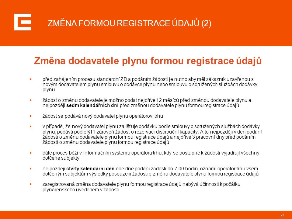 ZMĚNA FORMOU REGISTRACE ÚDAJŮ (2)