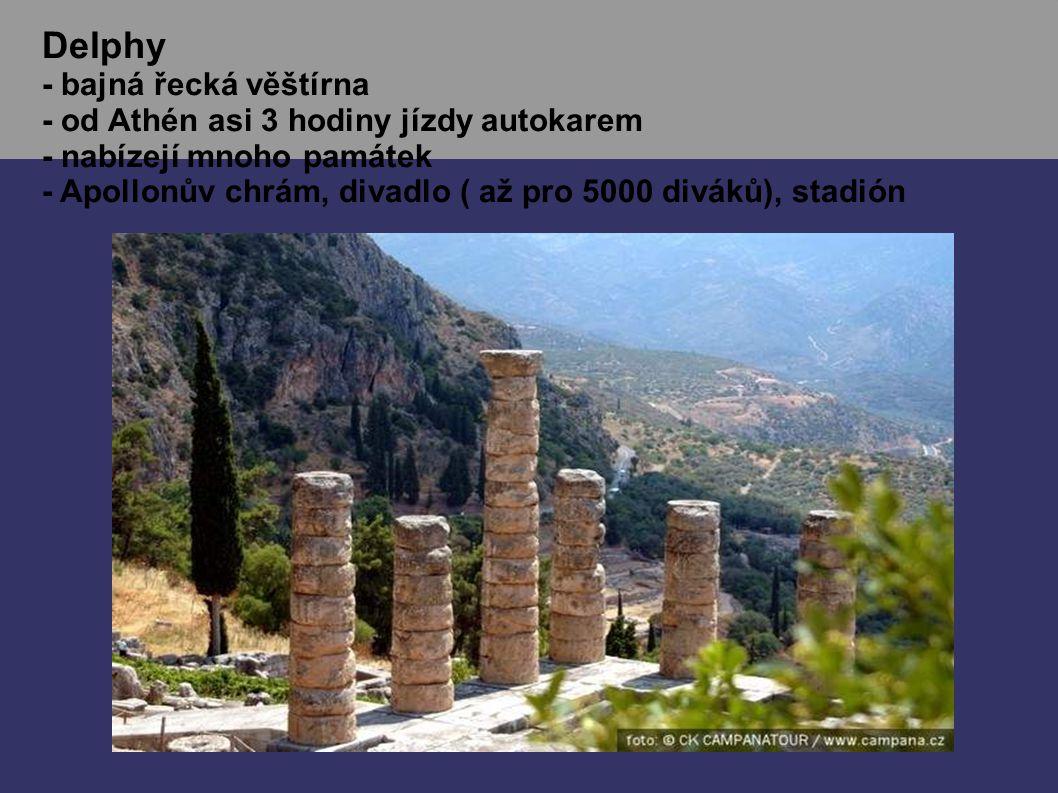 Delphy - bajná řecká věštírna - od Athén asi 3 hodiny jízdy autokarem