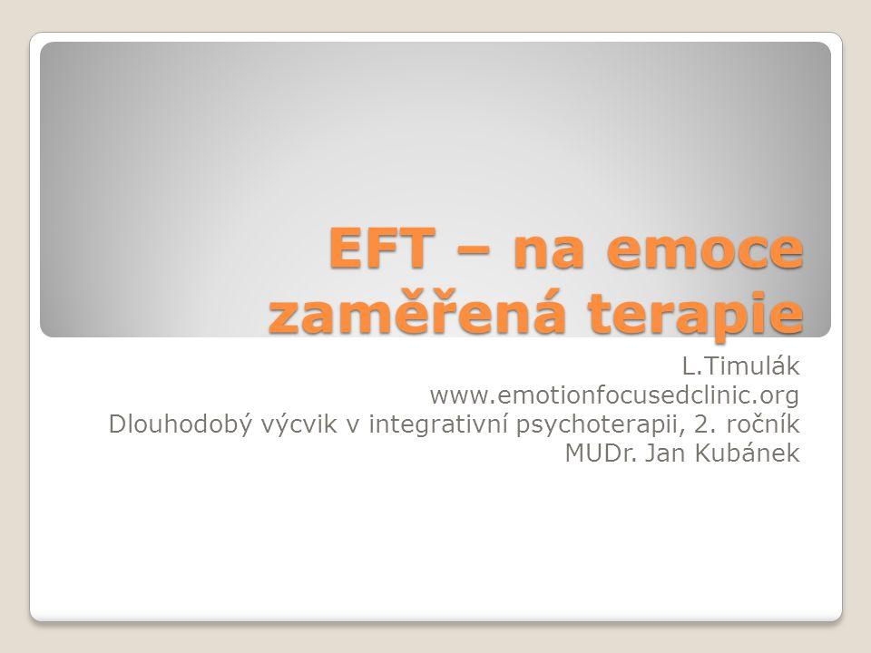 EFT – na emoce zaměřená terapie