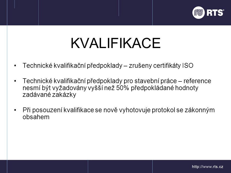 KVALIFIKACE Technické kvalifikační předpoklady – zrušeny certifikáty ISO.