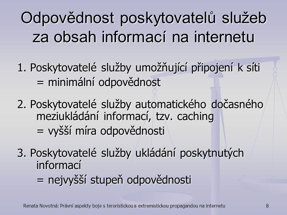 Odpovědnost poskytovatelů služeb za obsah informací na internetu