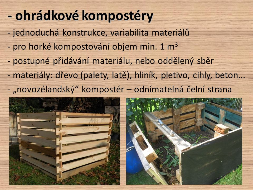 - ohrádkové kompostéry