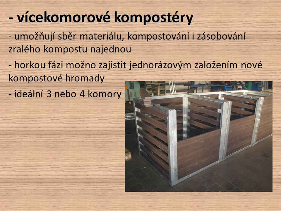 - vícekomorové kompostéry