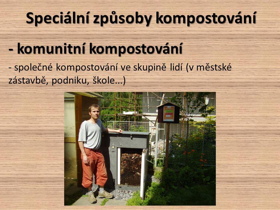 Speciální způsoby kompostování