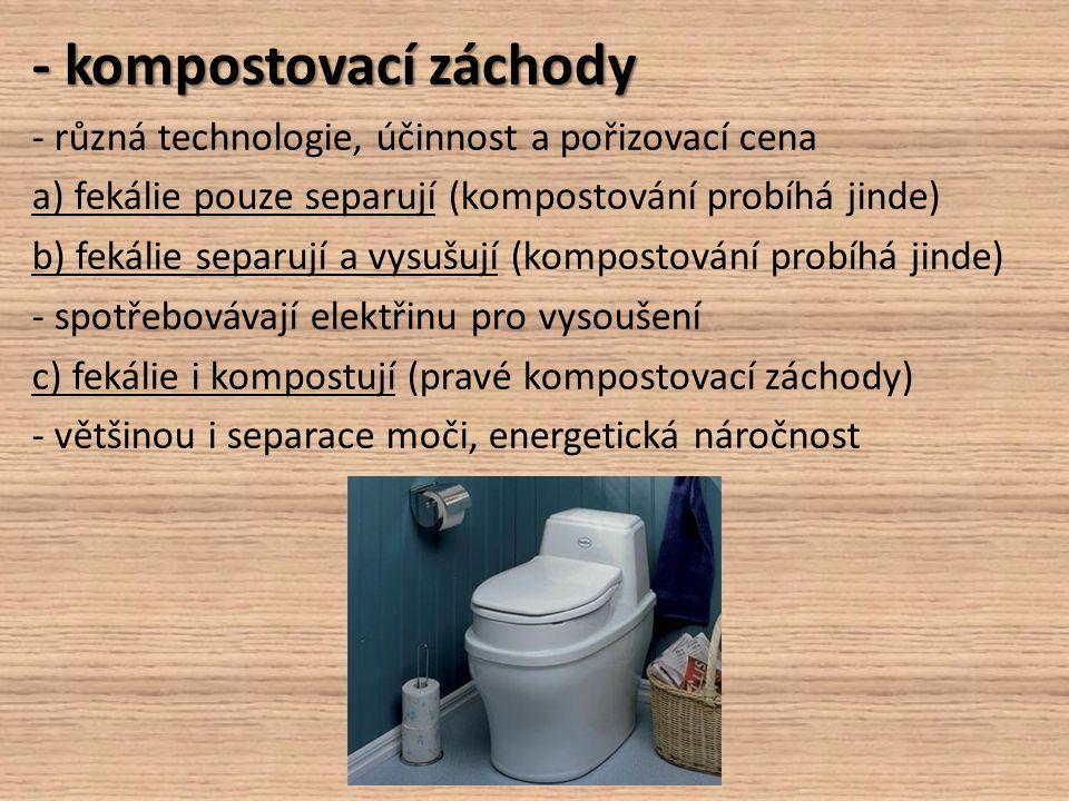 - kompostovací záchody