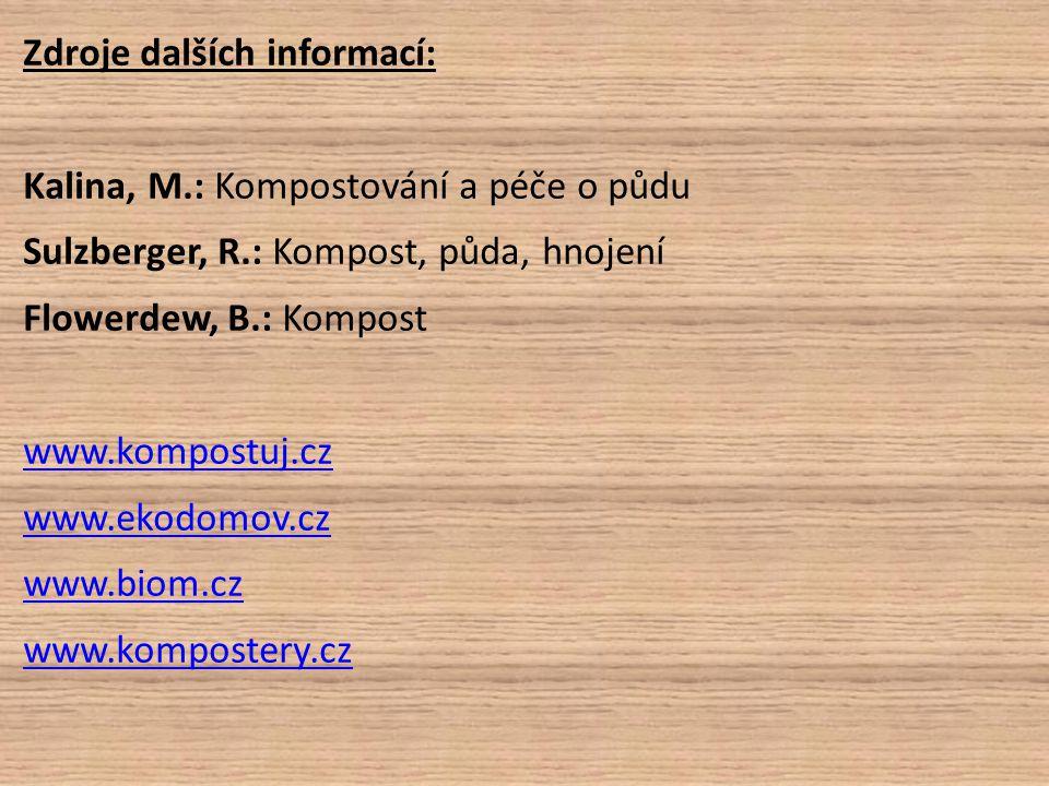 Zdroje dalších informací: Kalina, M
