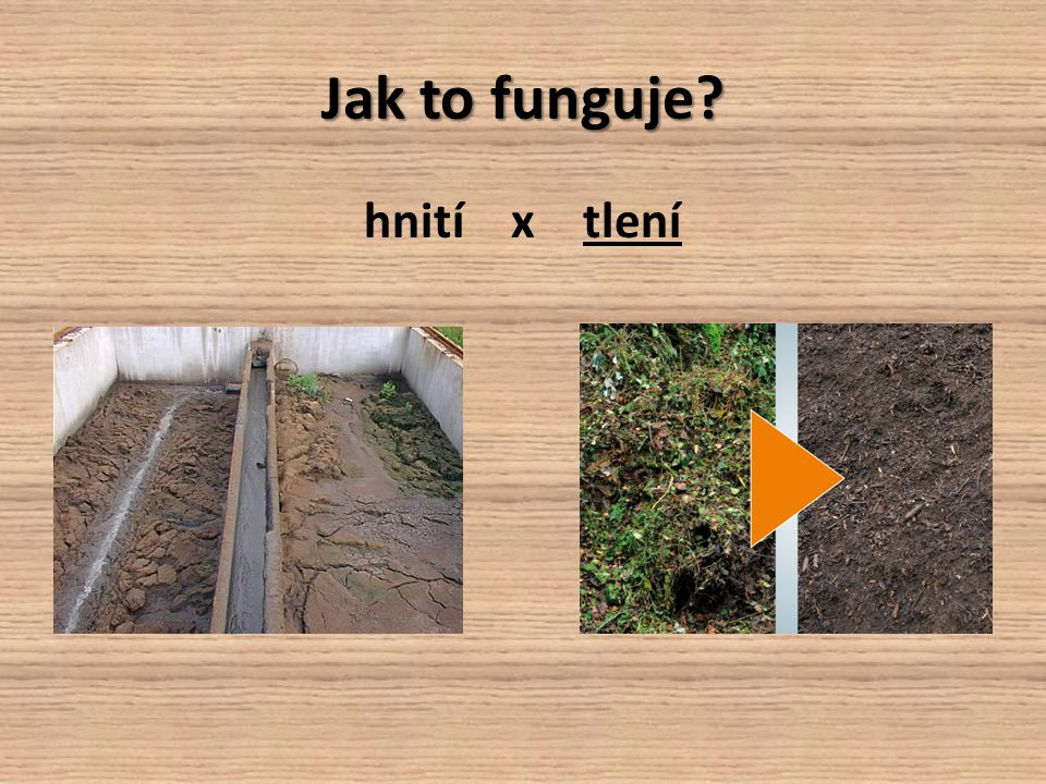 Jak to funguje hnití x tlení