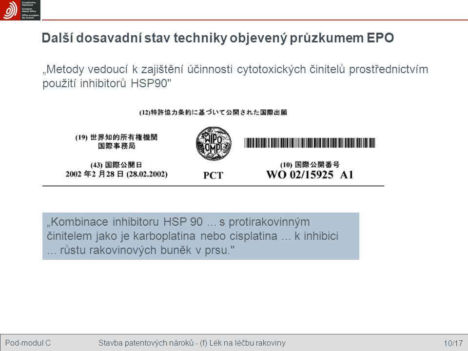 Další dosavadní stav techniky objevený průzkumem EPO