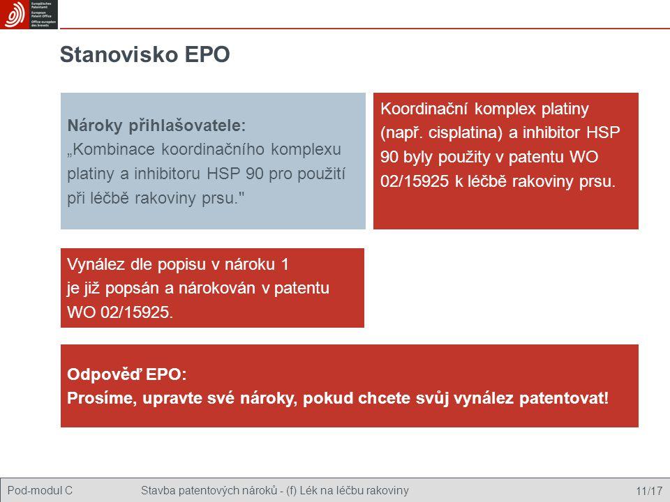 """Stanovisko EPO Nároky přihlašovatele: """"Kombinace koordinačního komplexu platiny a inhibitoru HSP 90 pro použití při léčbě rakoviny prsu."""