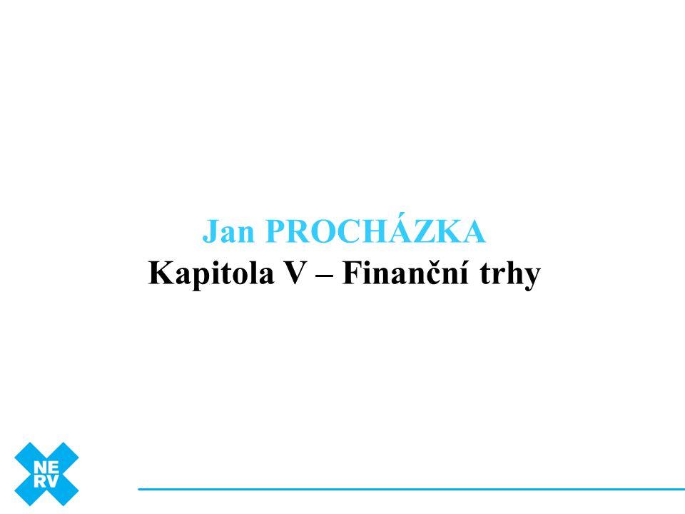 Kapitola V – Finanční trhy