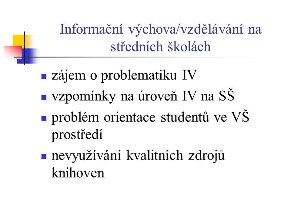Informační výchova/vzdělávání na středních školách