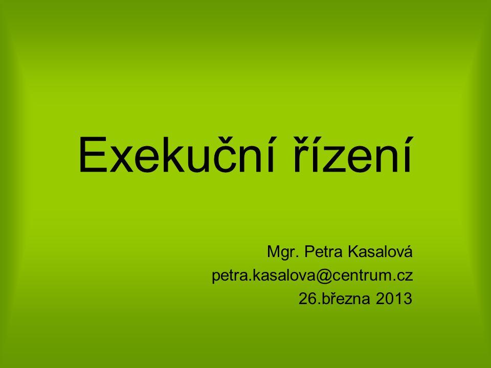 Mgr. Petra Kasalová petra.kasalova@centrum.cz 26.března 2013