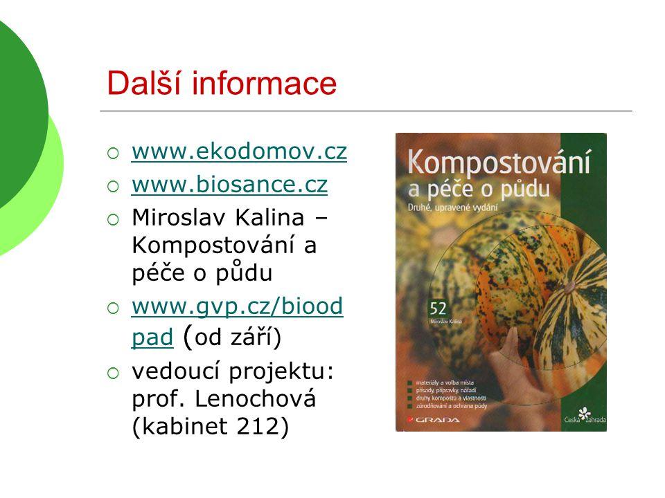 Další informace www.ekodomov.cz www.biosance.cz