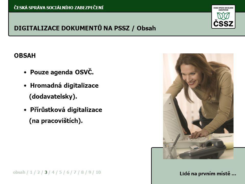 DIGITALIZACE DOKUMENTŮ NA PSSZ / Obsah