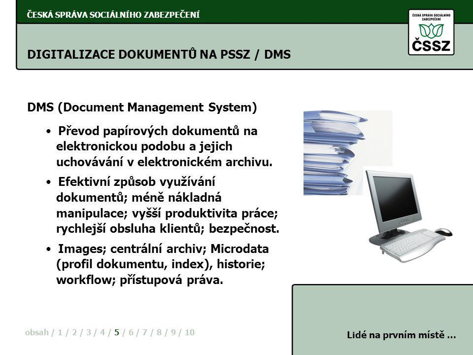 DIGITALIZACE DOKUMENTŮ NA PSSZ / DMS