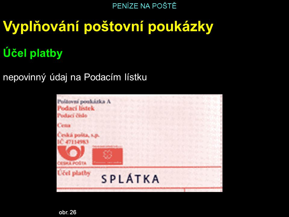 Vyplňování poštovní poukázky