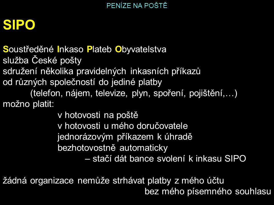 SIPO Soustředěné Inkaso Plateb Obyvatelstva služba České pošty