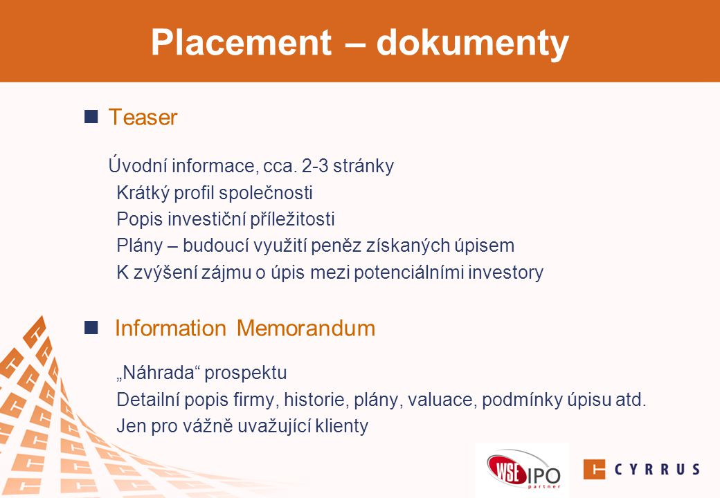 Placement – dokumenty Teaser Information Memorandum