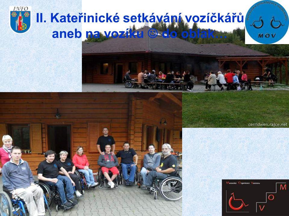 II. Kateřinické setkávání vozíčkářů aneb na vozíku  do oblak…