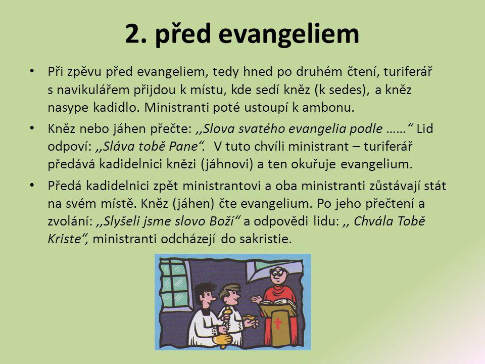 2. před evangeliem