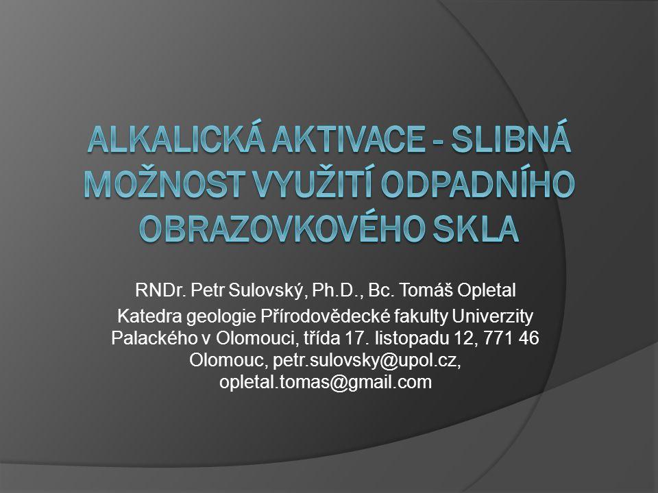 RNDr. Petr Sulovský, Ph.D., Bc. Tomáš Opletal