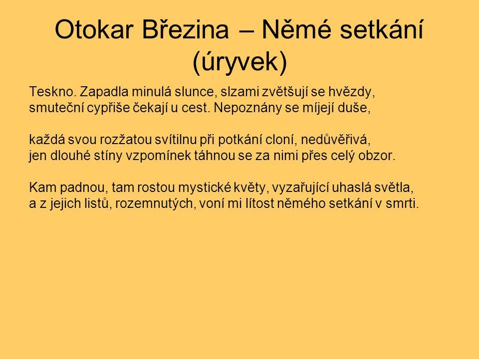 Otokar Březina – Němé setkání (úryvek)