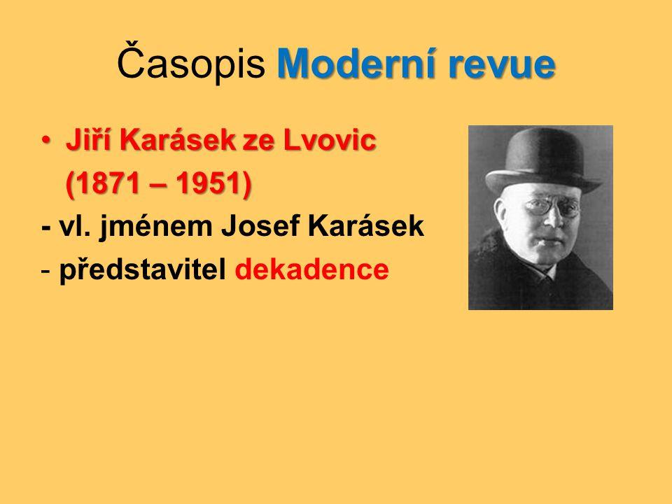 Časopis Moderní revue Jiří Karásek ze Lvovic (1871 – 1951)