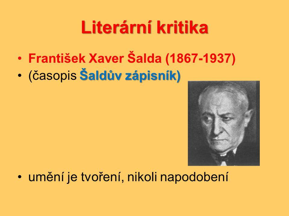 Literární kritika František Xaver Šalda (1867-1937)