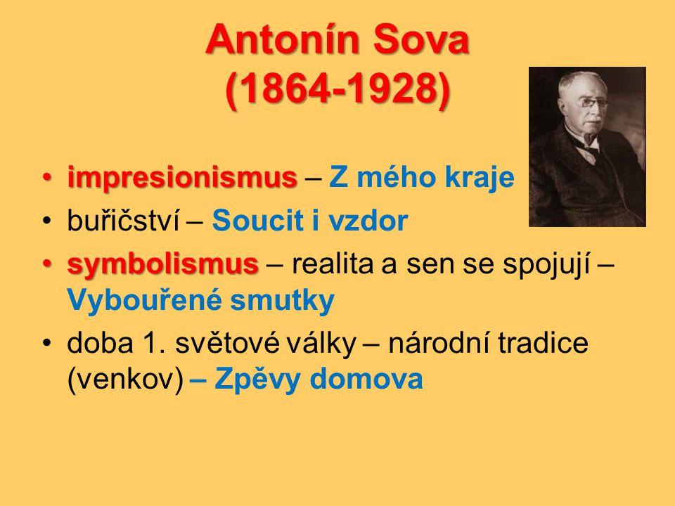 Antonín Sova (1864-1928) impresionismus – Z mého kraje