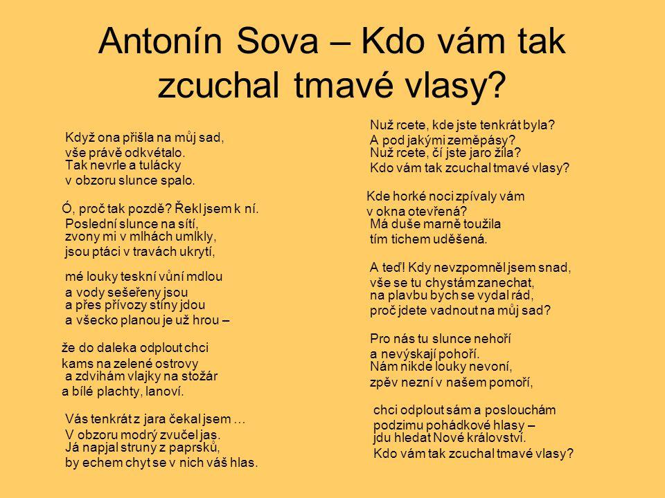 Antonín Sova – Kdo vám tak zcuchal tmavé vlasy