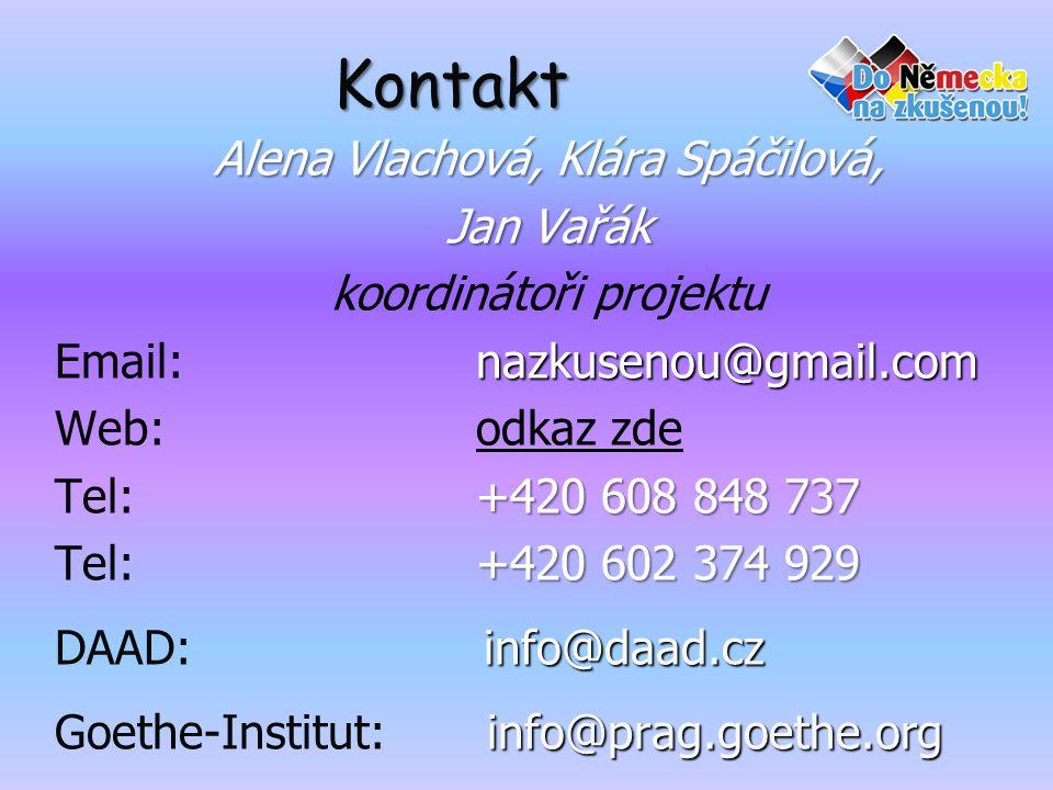 Kontakt Alena Vlachová, Klára Spáčilová, Jan Vařák