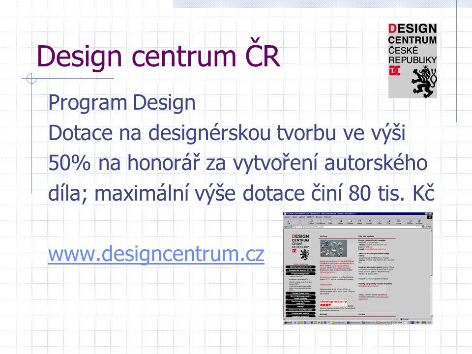 Design centrum ČR Program Design Dotace na designérskou tvorbu ve výši