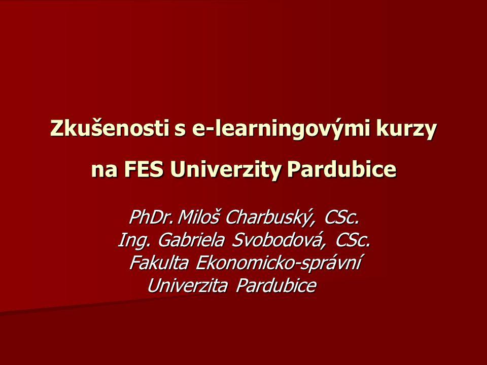Zkušenosti s e-learningovými kurzy na FES Univerzity Pardubice
