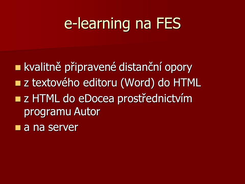 e-learning na FES kvalitně připravené distanční opory