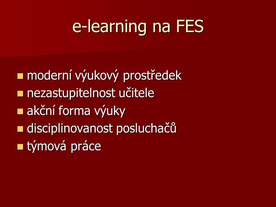 e-learning na FES moderní výukový prostředek nezastupitelnost učitele