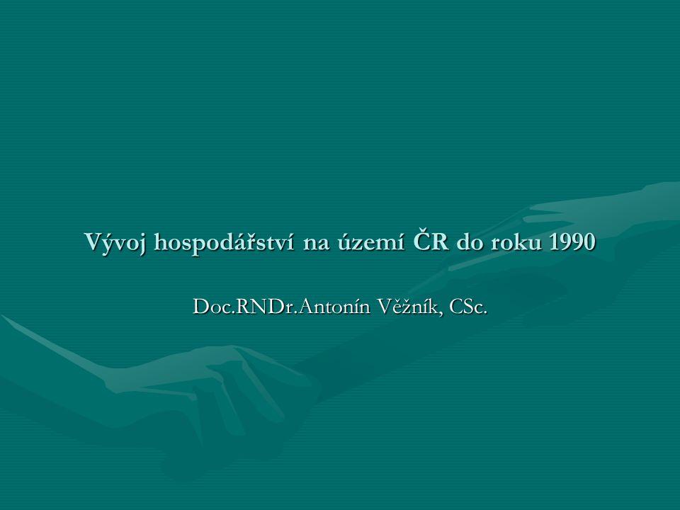Vývoj hospodářství na území ČR do roku 1990