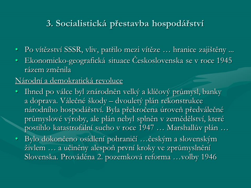 3. Socialistická přestavba hospodářství
